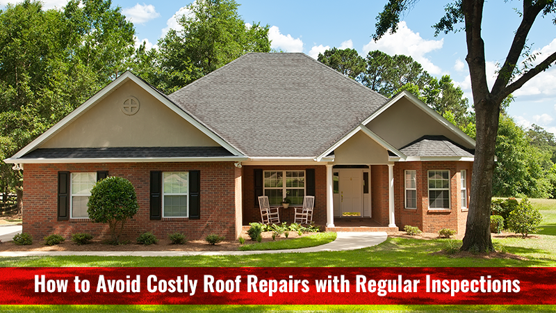 How to Avoid Costly Roof Repairs with Regular Inspections