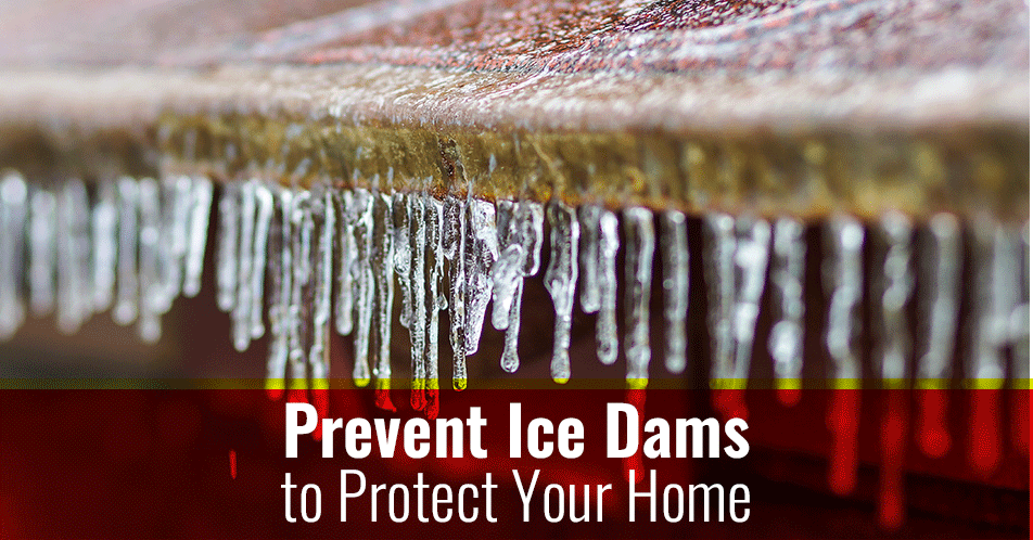 Prevent Ice Dams to Protect Your Home